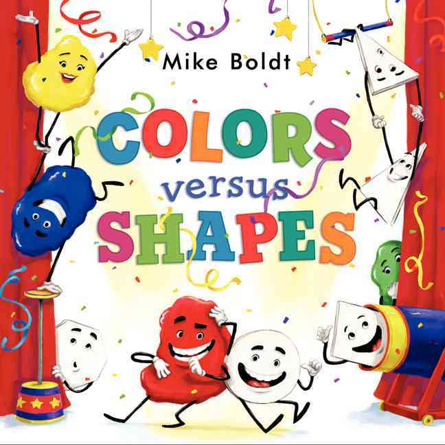 Colors Versus Shapes By Boldt, Mike/ Boldt, Mike (ILT)